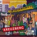 Buchcover »Kreuzberg. Das andere Berlin« von Jürgen Enkemann