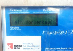 Display eines Parkscheinautomaten: »Kein Vorverkauf!«
